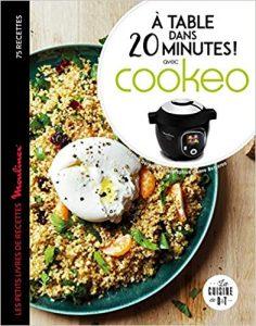 Livre A table dans 20 minutes avec cookeo
