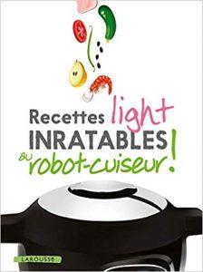 Livre recettes light inratables au robot cuiseur