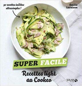 Livre super facile recettes light au cookeo