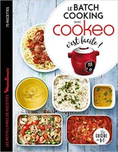 Livre cookeo Le batch cooking au cookeo, c'est facile