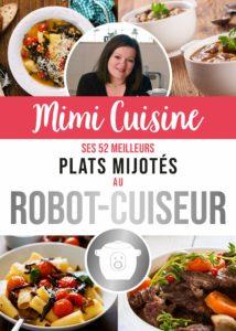 Mimi Cuisine : Ses 52 meilleurs plats mijotés au robot-cuiseur
